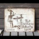メタルサイン 「Endless Summer」 #1863 /エンドレスサマー/ブルースブラウン/看板/アメリカン雑貨/ 【05P01Oct16】