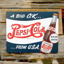 メタルサイン 「Pepsi A Big OK」 #98291 ペプシコーラ ブリキ看板 インテリア アメリカ雑貨 アメリカン雑貨