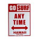 ハワイアンサインボード「GO SURF ANY TIME H...