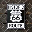 プラスチックメッセージサインボード HISTORIC ROUTE 66 (ルート66 ) CA-30 案内看板 店舗装飾 アメリカ雑貨 アメリカン雑貨