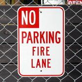 トラフィックサイン「NO PARKING FIRE LANE」(消防車通行帯のため駐車禁止) /アメリカの道路標識/ 【P20Aug16】