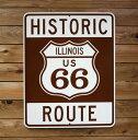 【送料無料】トラフィックサイン HISTORIC ROUTE66 (ILLINOIS) (ヒストリック ルート66 イリノイ) アメリカの道路標識 【05P18Jun16】