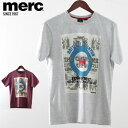 ショッピングポスター SALE セール ! メルクロンドン メンズ Tシャツ ポスター Merc London 2019 新作 2色 ライトグレーマール ワイン W1 プレミアム モッズ モッズファッション プレゼント ギフト