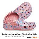 ▲¥2480 送料無料▼CROCS【クロックス/キッズ】Liberty London x Crocs Classic Clog Kids/ リバティ ロンドン X クロックス クラシック クロッグ キッズ/ ブロッサム|サンダル スポーツサンダル シャワーサンダル ビーチサンダル リカバリーシューズ
