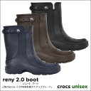 crocs【クロックス】 Reny 2.0 Boot/レニー 2.0 ブーツ レインブーツ レインシューズ メンズ レディース レインブーツ レインシューズ 長靴 ※※