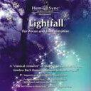 クーポン対象  ヘミシンクCD Lightfall For Focus and Concentration  ライトフォール   正規品   ※ 音楽療法CD Hemi-Sync モンロープロ� クツ