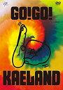 ショッピングKAELAND 【中古】KAELA presents GO!GO! KAELAND 2014 -10years anniversary-(DVD初回盤)