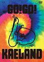ショッピングKAELAND 【中古】KAELA presents GO!GO! KAELAND 2014 -10years anniversary-(DVD通常盤)