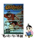 【中古】 Orange 第3巻 / 能田 達規 / 秋田書店 [コミック]【メール便送料無料】