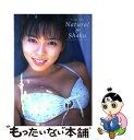 【中古】 Natural Shaku 釈由美子写真集 / Yoshinobu Nemoto, 根本 好伸 / ワニブックス [大型本]【メール便送料無料】【あす楽対応】