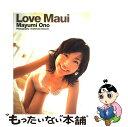 【中古】 Love Maui 小野真弓写真集 / 根本 好伸...