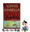 【中古】 Mini Shopaholic / Sophie Kinsella / Dial Press Trade Paperback [ペーパーバック]【メール便送料無料】【あす楽対応】