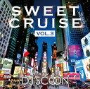 DJ SCOON / SWEET CRUISE Vol.3【メール便対応】