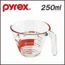 【pyrex パイレックス】メジャーカップ 250ml 計量カップ【耐熱ガラス/計量器/広口/電子レンジ/オーブン/食洗機対応/キッチン小物/調理/特価品】