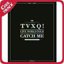 【初回限定ポスター】東方神起 (TVXQ) - TVXQ! LIVE WORLD TOUR:CATCH ME [公演写真集]【国内発送】