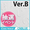 【初回ポスター】CNBLUE(シーエヌブルー) - ミニ6集『BLUEMING』ver. B [フォトカード2つのサイズ各1種ランダム] 6st ALBUM/CN BLUE/ m..