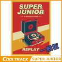 あす楽【初回ポスター】SUPERJUNIOR(スーパージュニア)- 正規8集アルバム『REPLAY』