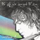 艺人名: O - 【送料無料・代引不可】GARY NOCK - THE LIFE WE LEARNED TO LIVE【ヤマトネコポス】POP