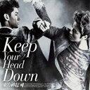 【送料無料】東方神起(TVXQ) - 『Keep Your Head Down/ なぜ』 Normal Ver./ 一般版 / Tohoshinki【ヤマトネコポス】【国内発送】【日本全国送料無料】