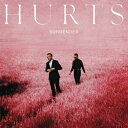 Artist Name: O - 【送料無料・代引不可】 HURTS - SURRENDER [+3 BONUS TRACKS DELUXE EDITION] 【ヤマトネコポス】POP