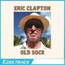 【送料無料 代引不可】ERIC CLAPTON - OLD SOCK【ヤマトDM便】【国内発送】POP