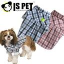 ★メール便送料無料★IS PET ペット 犬用 ドッグウェア ギンガムチェック シャツ ■2168■ss