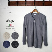 ★50%OFF♪SALE特価!Made In Italy【GICIPI】ジチピ1602A インターロック ヴィンテージ Vヘンリーネック ロングスリーブTシャツ全4色[ゆうパケット対応]