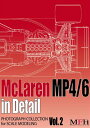 """PHOTOGRAPH COLLECTION Vol.2 """"McLaren MP4/6 in Detail""""【MFH BOOK】"""