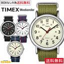 【送料無料】TIMEX タイメックス 人気の腕時計 ウィーク...