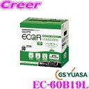 GSユアサ GS YUASA ECO.R エコアール ハイクラス 充電制御車対応バッテリー EC-60B19L 自家用車向け メーカー保証 3年6万km