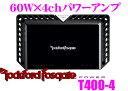 【本商品エントリーでポイント9倍!】RockfordFosgate ロックフォード POWER T400-4 定格出力60W×4chパワーアンプ