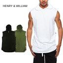 【メール便可】 HENRY & WILLIAM 【フーディー タンクトップ】 マッスルTシャツ ノー