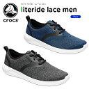 【21%OFF】クロックス(crocs) ライトライド レース メン(literide lace m...