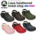 ����å���(crocs) �Х� �إ����� �饤��� ����å�(baya heathered lined clog )  / ��� / ��ǥ����� / ������ / ������ / ����...