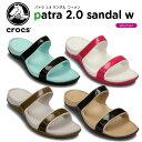 クロックス(crocs) パトラ 2.0 サンダル ウィメン(patra 2.0 sandal w) /レディース/女性用/サンダル/シューズ/【30】【あす楽対応】