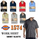 【Dickies】1574半袖ワークシャツショートスリーブ SHORT SLEEB WORK SHIRT ディッキーズ