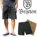 BRIXTON ブリクストン スケートボード スケボー パンツ チノパン ショーツCARTER SHORT