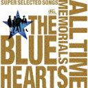 【ポイント10倍】THE BLUE HEARTS/THE B...
