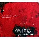 其它 - 【ポイント10倍】ARUAOTO−ARUAKATO/Live in 水戸 @B2 july,2013[GORY-130709]【発売日】2015/2/1【CD】