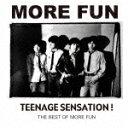 Pop JAPANizu - 【ポイント10倍】MORE FUN/TEENAGE SENSATION! THE BEST OF MORE FUN[TE-31CD]【発売日】2015/5/6【CD】