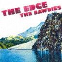 【ポイント10倍】THE BAWDIES/THE EDGE (限定生産盤)[SEZ-3041]【発売日】2016/11/30【レコード】
