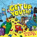【ポイント10倍】175R/GET UP YOUTH! (初回限定盤)[UPCH-29246]【発売