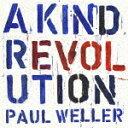 【ポイント10倍】ポール・ウェラー/ア・カインド・レボリューション[WPCR-17832]【発売日】2017/5/31【CD】