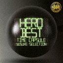 【ポイント10倍】HERO/「BEST」 −タイムカプセル− yusuke SELECTION[POCS-1572]...
