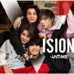 【ポイント10倍】ANTIME/VISION (通常盤)[SBRCD-23]【発売日】2018/2/14【CD】