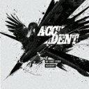 Rakuten - 【ポイント10倍】MY FIRST STORY/ACCIDENT[INRC-30]【発売日】2018/7/11【CD】