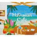 CD, DVD, Instruments - 【ポイント10倍】(ワールド・ミュージック)/ハワイアン・カフェ ベスト・オブ・ハワイアン・サウンド[DLDH-1906]【発売日】2019/4/26【CD】