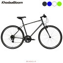 コーダーブルーム クロスバイク スポーツ自転車 2019 レイル 700A Khodaa Bloom 24段変速