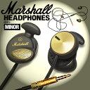【送料無料】【国内正規品】Marshall Headphone MINOR / マーシャル ヘッドフォン マイナー [アンプでお馴染みマーシャルのiPhone対応マイク付きインイヤー型イヤホン] 【あす楽対応】