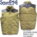 Sugar Cane シュガーケーン LEATHER YOKE DOWN VEST Beige SC12340-133